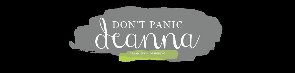 Don't Panic Deanna