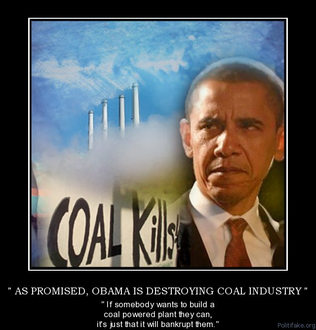 Obama  going to bankrupt   anyone that construct a new coal fired electric power plant