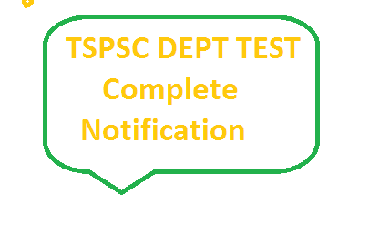 Notification for TSPSC Dept Test in Telangana 141 88 and 97 and 37 paper codes