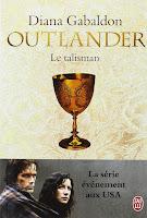 Diana Gabaldon - Outlander T2 : Le Talisman