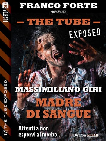 The Tube Exposed #17: Madre di sangue (M. Giri)