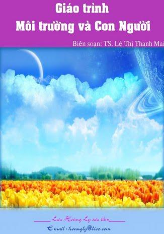 Giáo trình Môi trường và Con người - Ts. Lê Thị Thanh Mai - www.TAICHINH2A.COM