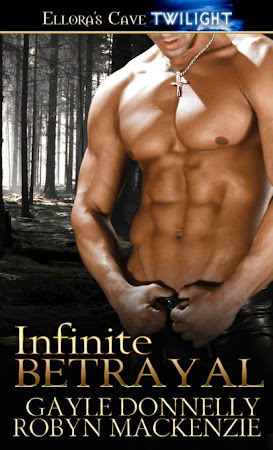 INFINITE BETRAYAL by Gayle Donnelly and Robyn MacKenzie
