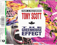 Part Two feat. Tony Scott - The Greenhouse Effect (CDM) (1992)