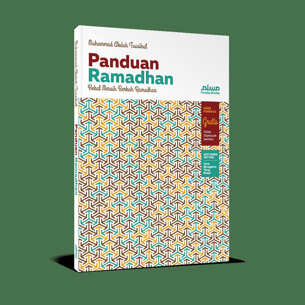 """Program Buku Gratis: """"Panduan Ramadhan, Bekal Meraih Ramadhan Penuh Berkah"""" 1437H - 10rb eksemplar"""