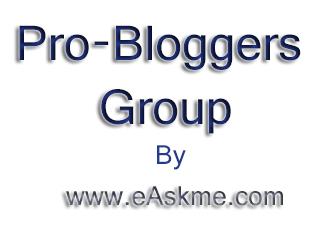 Pro-Blogger Group : eAskme