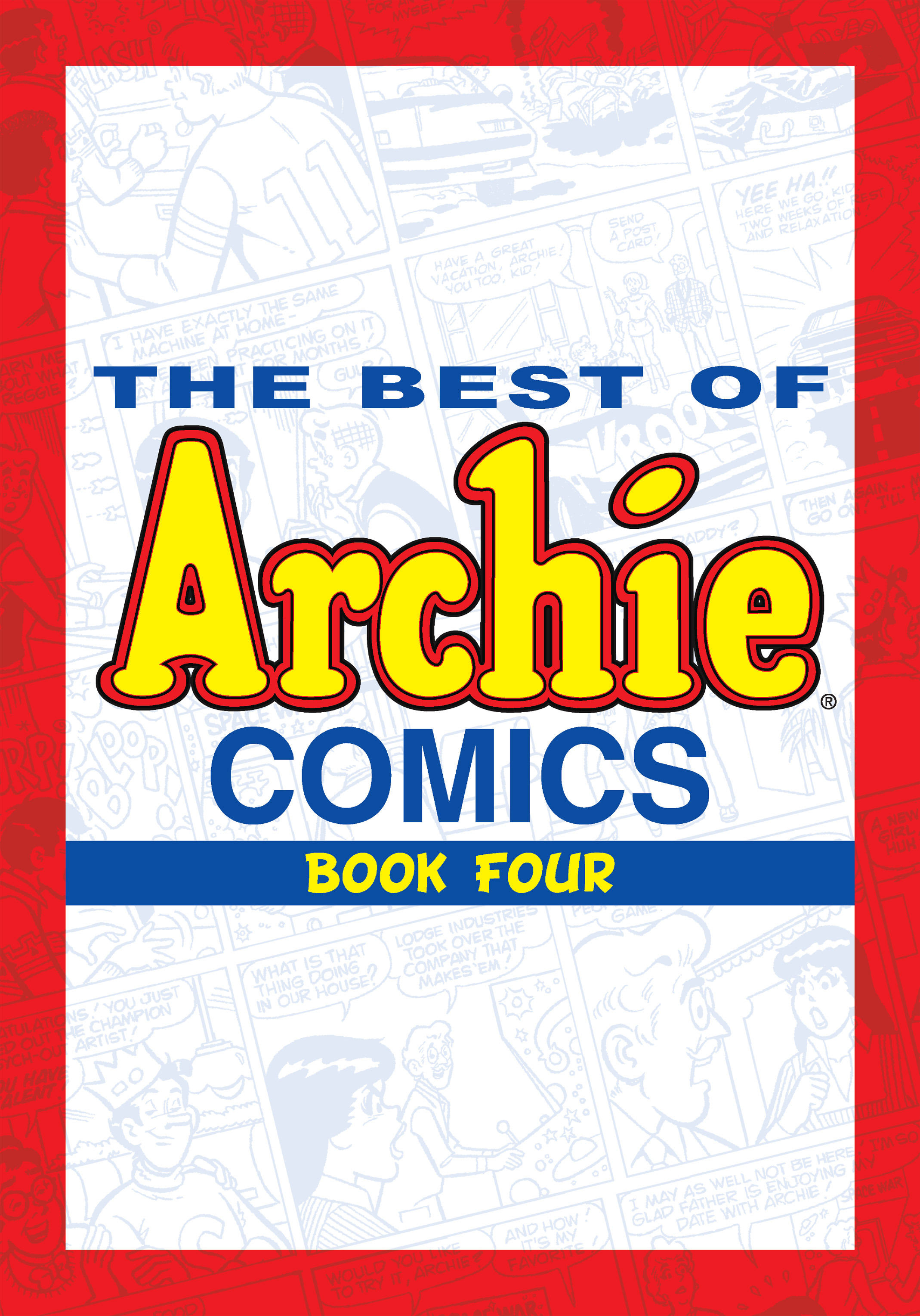 Read online The Best of Archie Comics comic -  Issue # TPB 4 (Part 1) - 2