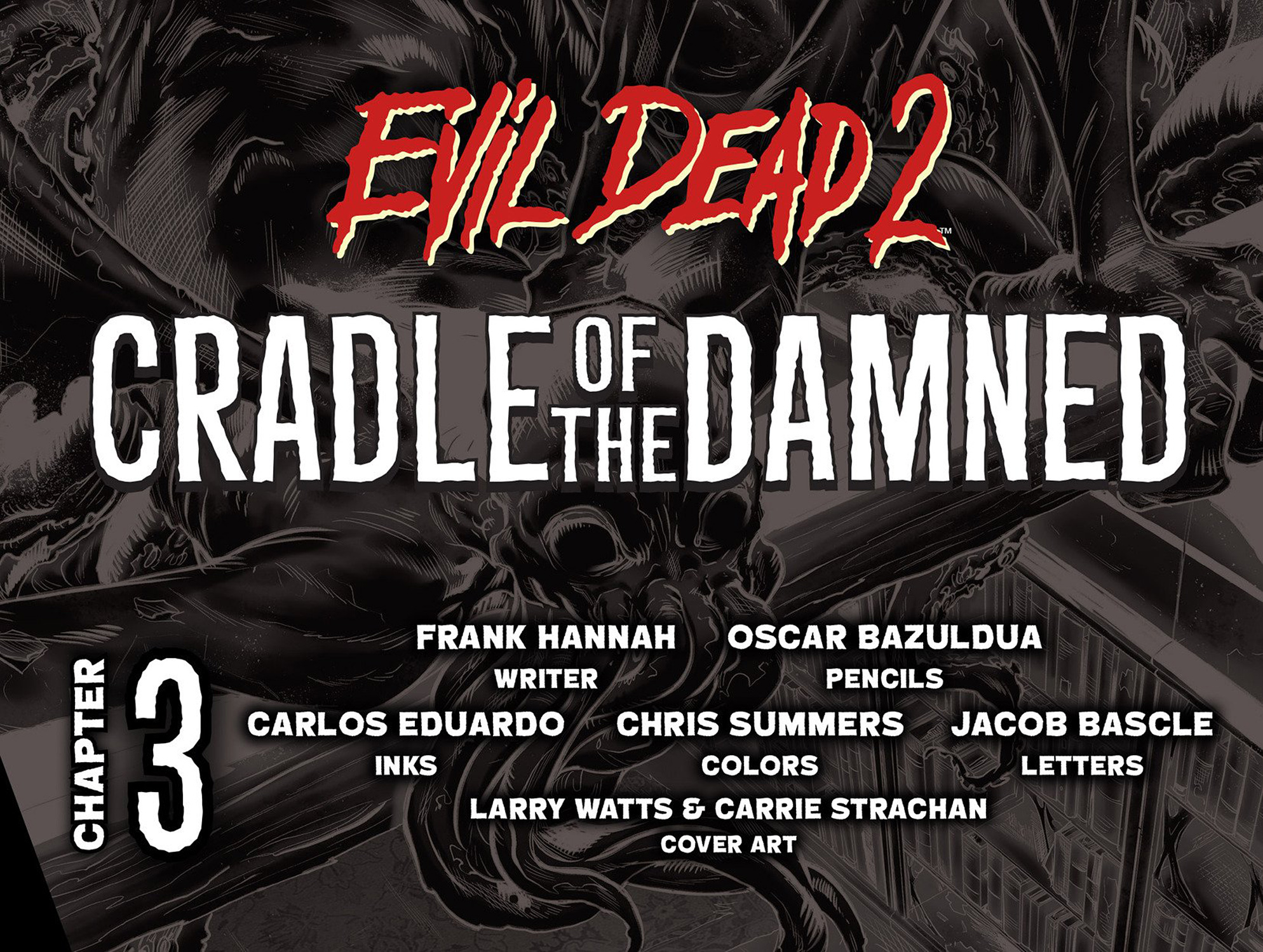 Read online Evil Dead 2: Cradle of the Damned comic -  Issue #3 - 2