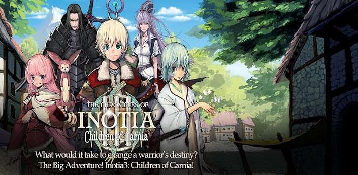 [RPG] The Chronicles Inotia 3 : Children of Carnia APK ~ GAME ANDROID