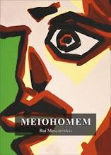 Livro: MEIOHOMEM. Eternidade! meu canto que fica!