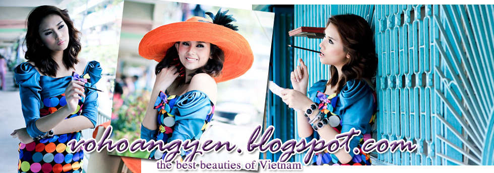 vohoangyen.blogspot- The best beauties of Vietnam