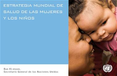 Estrategia Mundial de Salud de Mujeres y Niños.