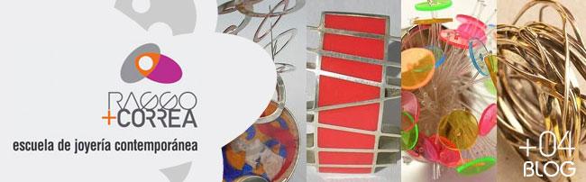 RAGGO + CORREA | Escuela de Joyería Contemporánea