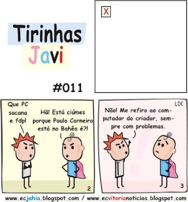 Tirinhas Javi 011 - Vitória x Bahia (Jahia) - BAVI