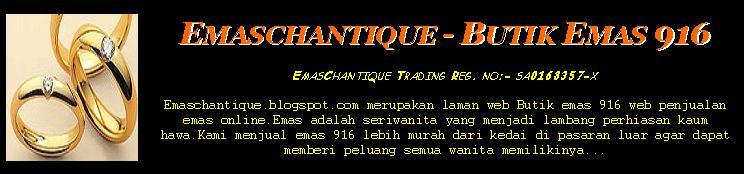 EmasChantique - Butik Emas 916