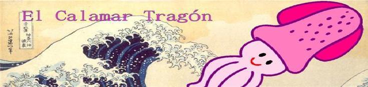 El Calamar Tragón