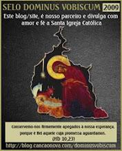 Este blog possui o selo Dominus Vobiscum