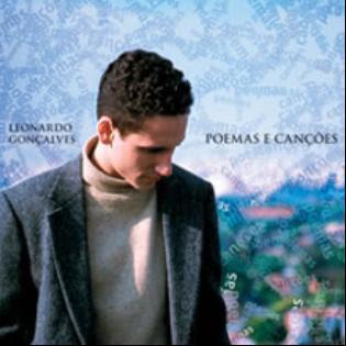 Leonardo Gon�alves - Poemas e Can��es
