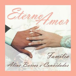 Aline Barros &#8211; Eterno amor