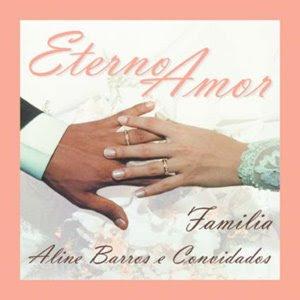 Aline Barros – Eterno amor