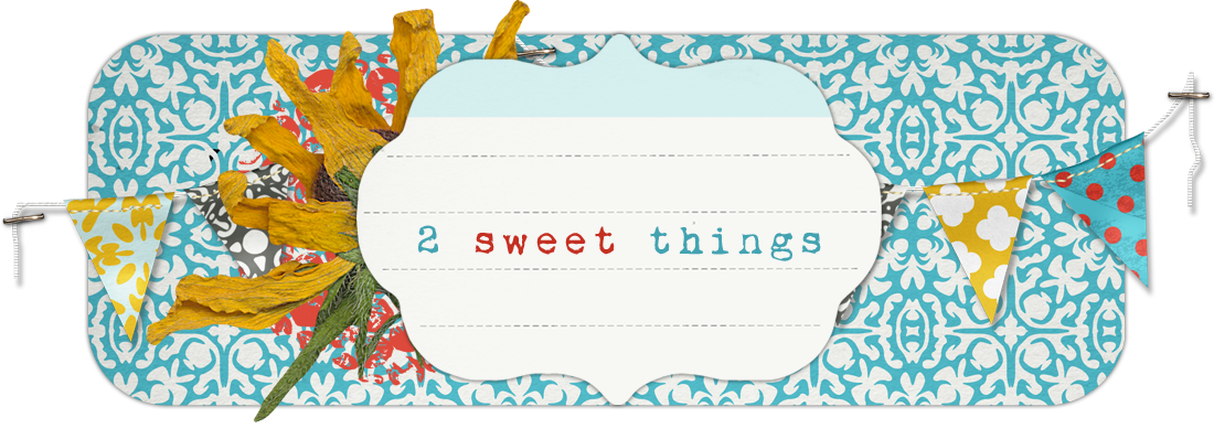 2 sweet things