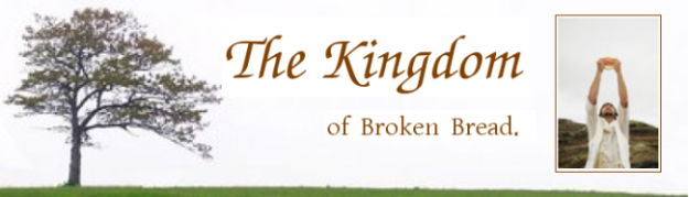 The Kingdom of Broken Bread