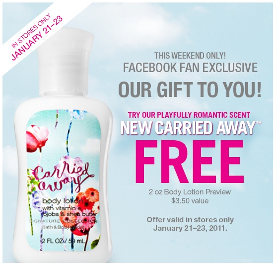 Bath & Body Works : FREE Carried Away Lotion