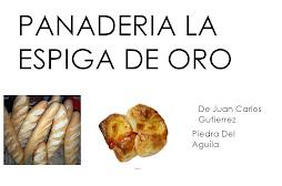 """PANADERIA """"LA ESPIGA DE ORO"""""""