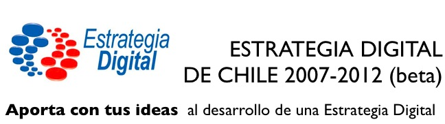 Estrategia Digital de Chile 2007-2012 (beta)