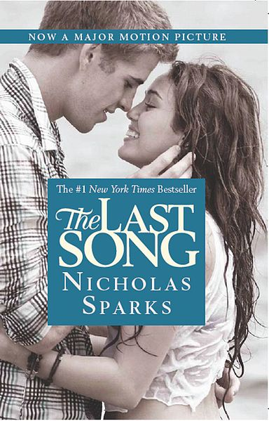 The Last Song by Nicholas Sparks (2009, Hardcover) 1st Ed.
