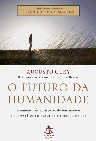 Frases E Pensamentos O Futuro Da Humanidade