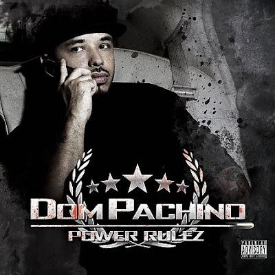 [专辑下载]Dom Pachino - Power Rulez-(Retail/Grouprip)-[Explicit]-2008  - chanel115 - 欧美音乐下载.....