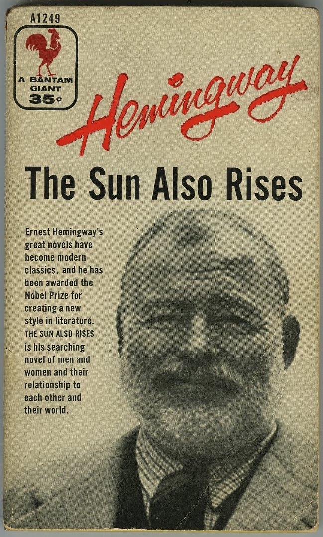 "an analysis of the lack of heroes in ernest hemingways the sun also rises Ernest hemingway's famous, career-launching debut novel, ""the sun also rises,"" was so autobiographical, it was essentially gossipy reportage there's a new book out called everybody behaves badly: the true story behind hemingway's masterpiece the sun also rises in this exhaustively."