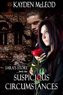 Sara's Story, Book One, Suspicious Circumstances