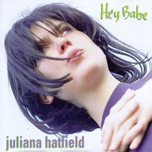 Juliana Hatfield - Hey Babe