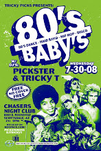 80's Baby's Dance Party w/ Pickster Uno and Tricky T