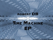 Robert DB - Time Machine EP [KHR049]