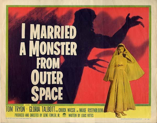 я вышла замуж за монстра из открытого космоса, постер, фильм ужасов
