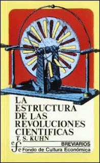 Thomas Kuhn La Estructura de las Revoluciones Científicas.