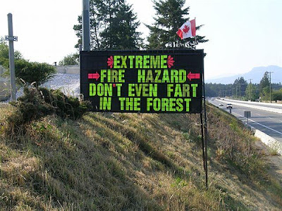 Extreme Fire Hazard - Don't Even Fart In The Forest