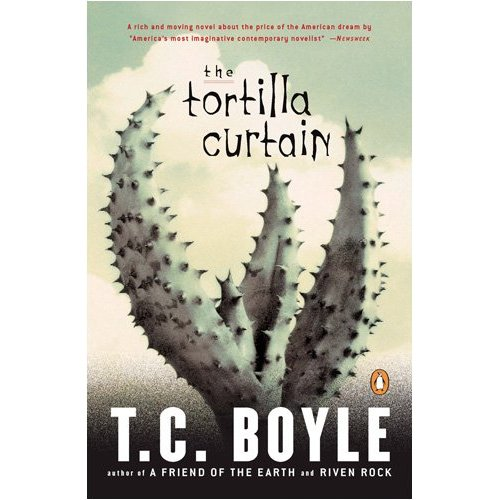 What Am I Reading TC Boyle The Tortilla Curtain