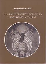 LOS FRAILES DESCALZOS DE PACHUCA, SU CONVENTO Y COLEGIO