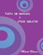 "ANTOLOGIA DE RELATOS ""TARTA DE MANZANA"""