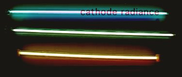 cathode radiance