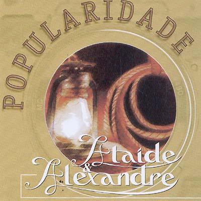 Ata�de e Alexandre - Popularidade