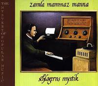zamla mammaz manna / 初老の新来者の為に/親しみ易いメロディーの神秘(2枚組)