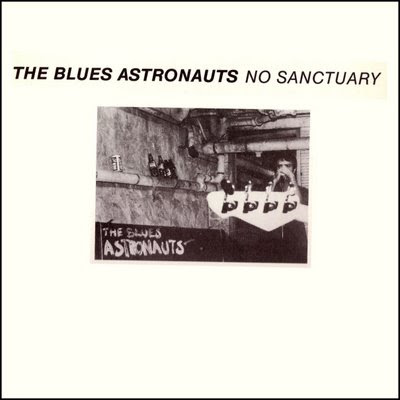 The Blue Astronauts - No Sanctuary Album Cover