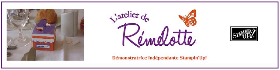 L'atelier de Rémélotte
