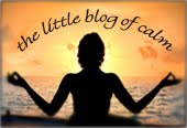 the little blog of calm