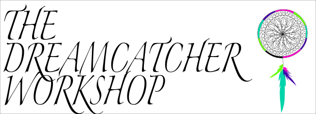 The Dreamcatcher Workshop